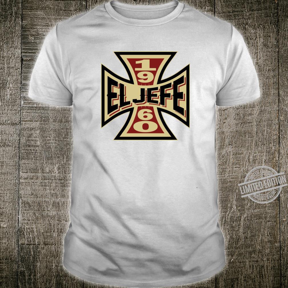 1960 El Jefe Biker 60th Birthday G Shirt