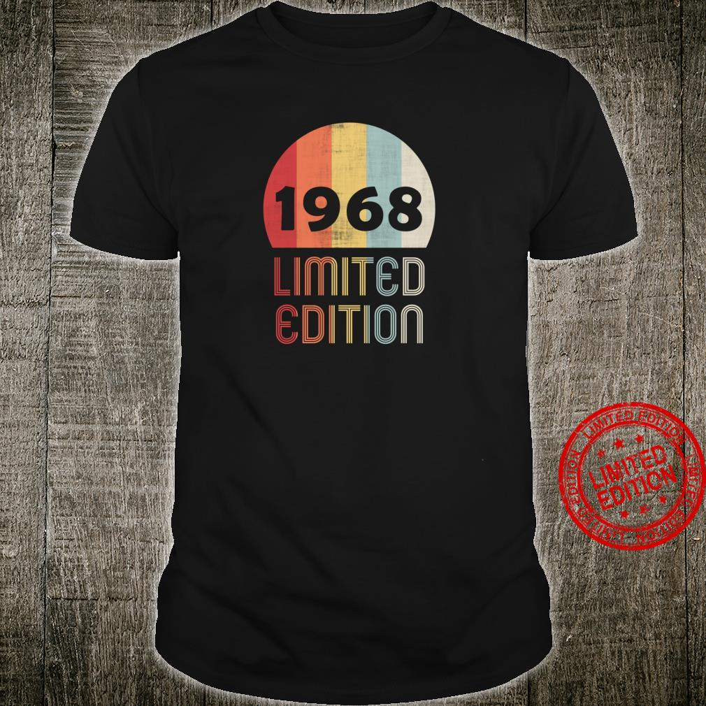 1968 Limited Edition 52th Birthday 52 Years Old Shirt