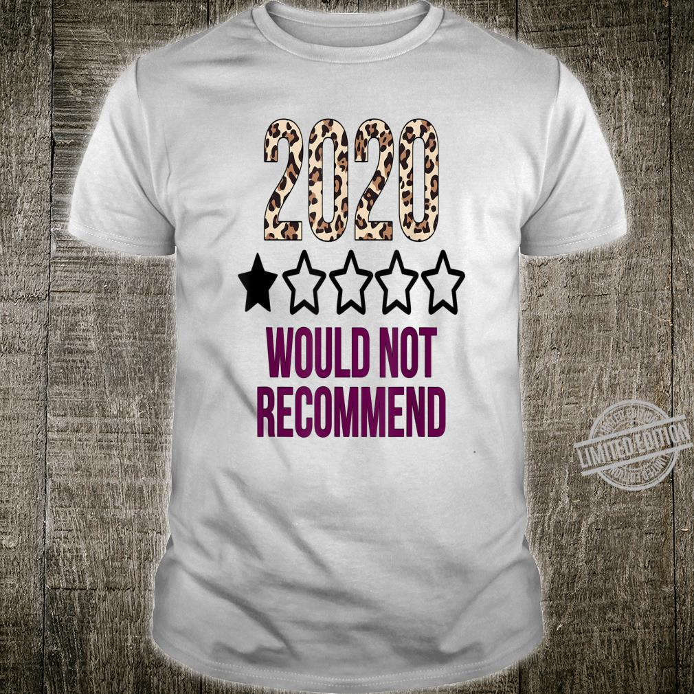 2020 Would Not Recommend 2020 Star Rating Shirt