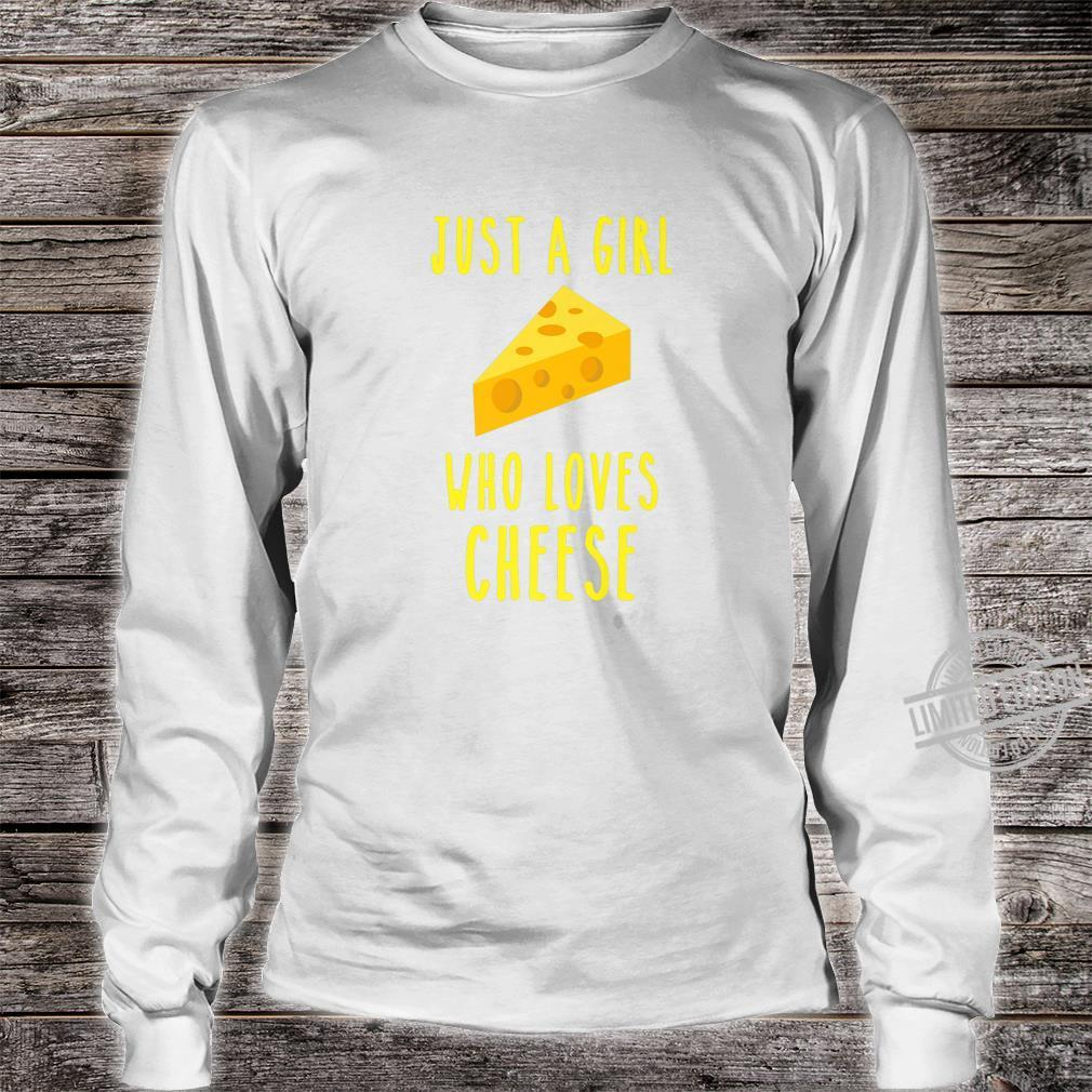 A girl who loves cheese loves cheese connoisseur food Shirt long sleeved