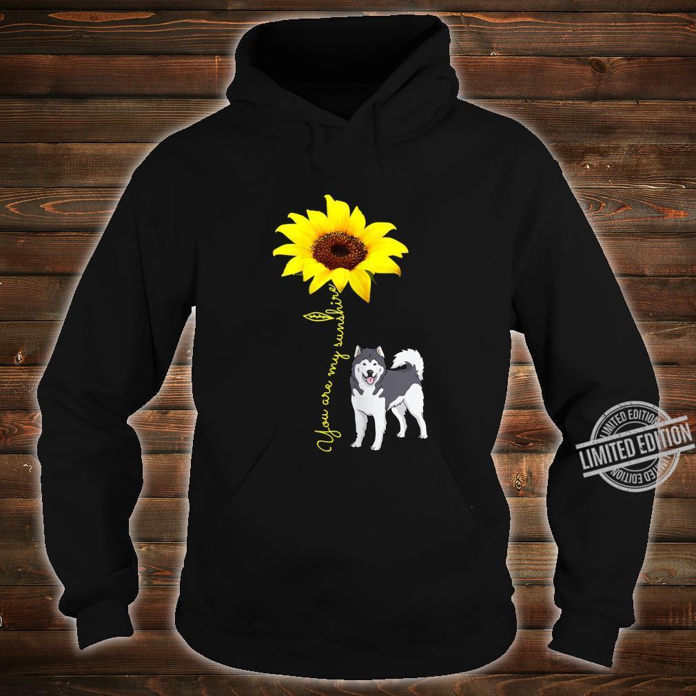 Alaskan Malamute Mom You My SunshineSunflower Shirt hoodie