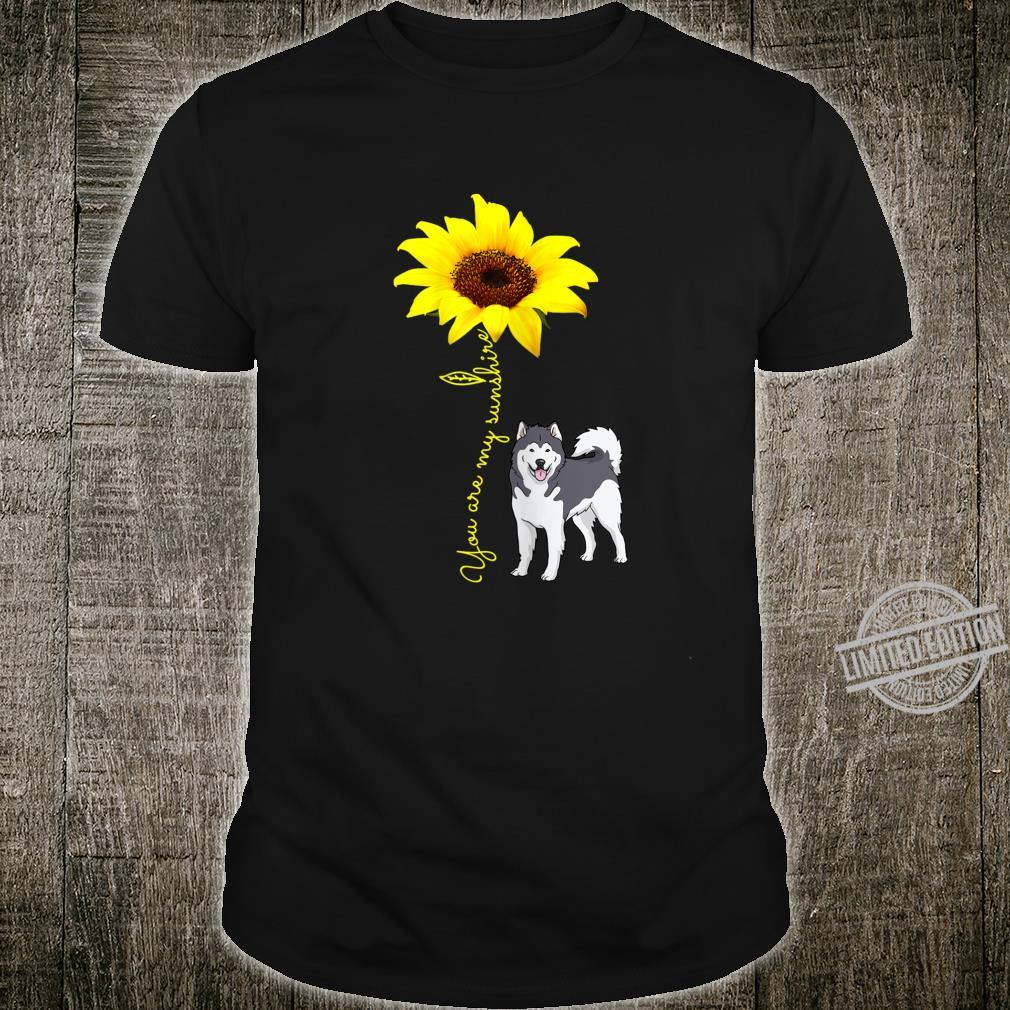 Alaskan Malamute Mom You My SunshineSunflower Shirt