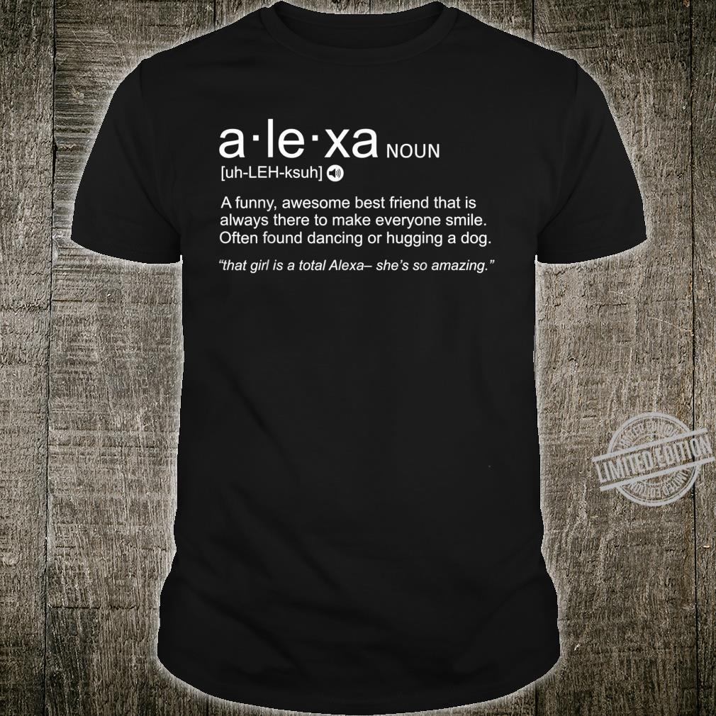 Alexa Best Friend Dictionary Definition Birthday Shirt