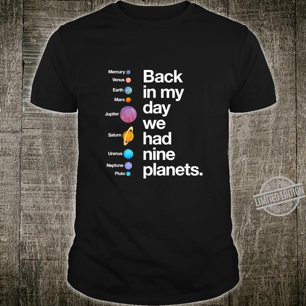 Back In My Day We Had Nine Planets Science Astronomy Shirt