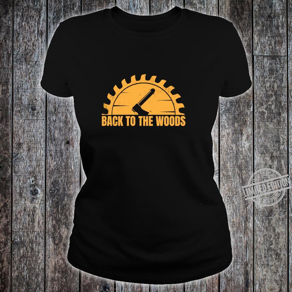 Back To The Woods Whittle Wood Shirt ladies tee