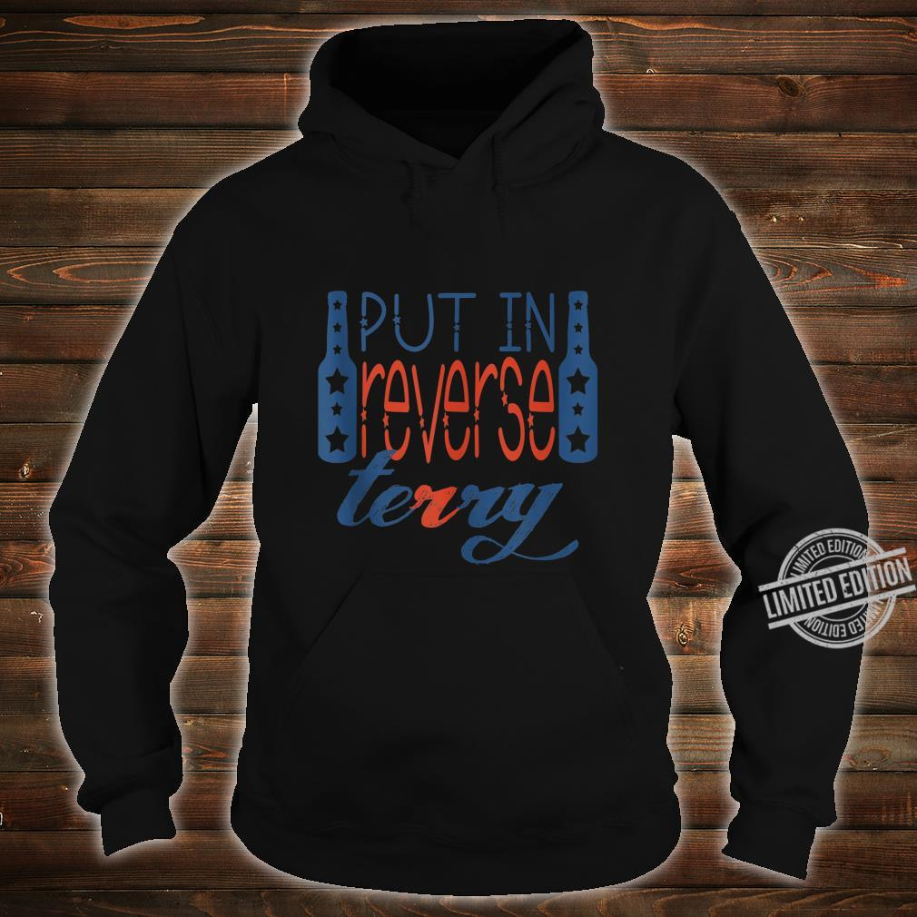 Back up terry put it in reverse 4th of July Shirt hoodie
