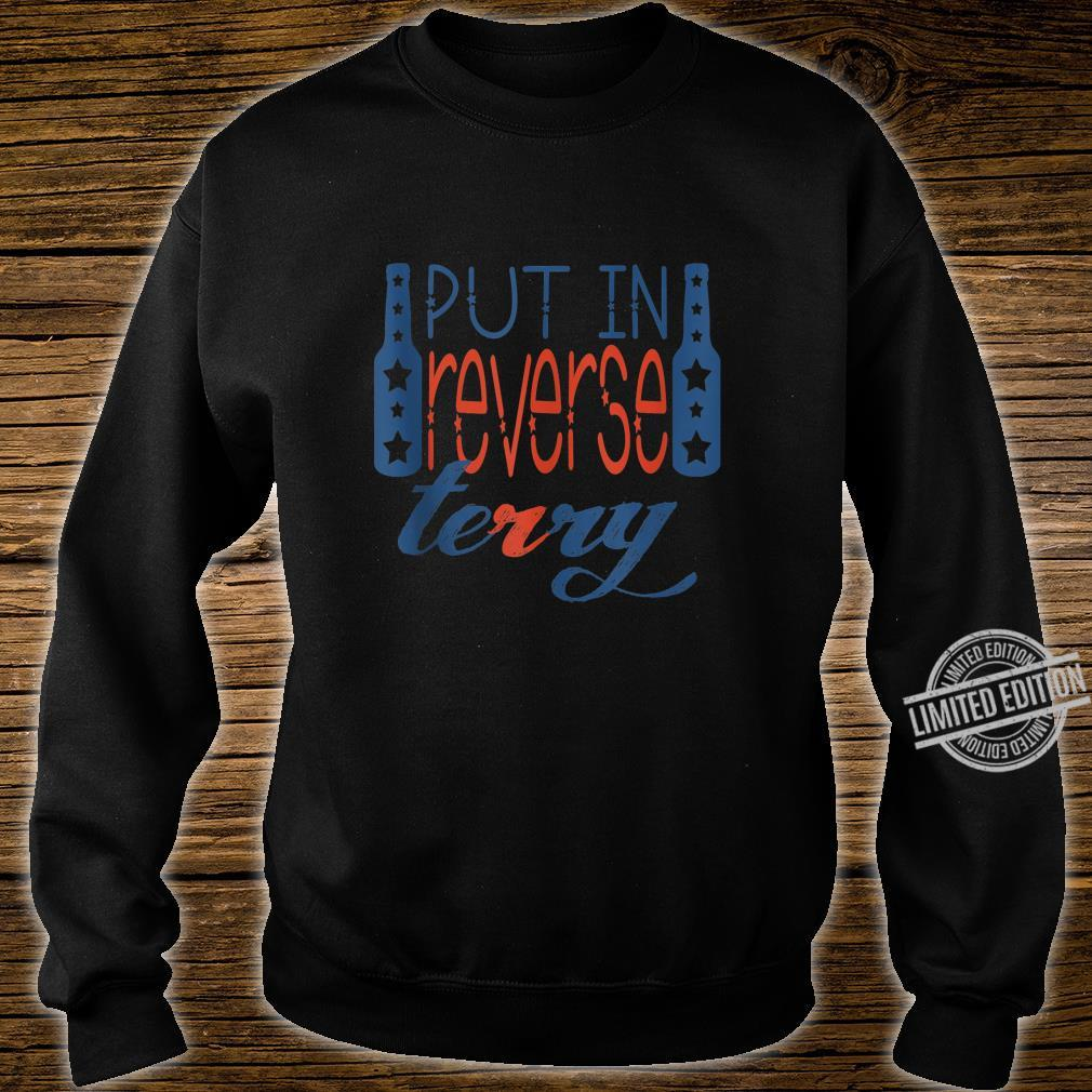 Back up terry put it in reverse 4th of July Shirt sweater