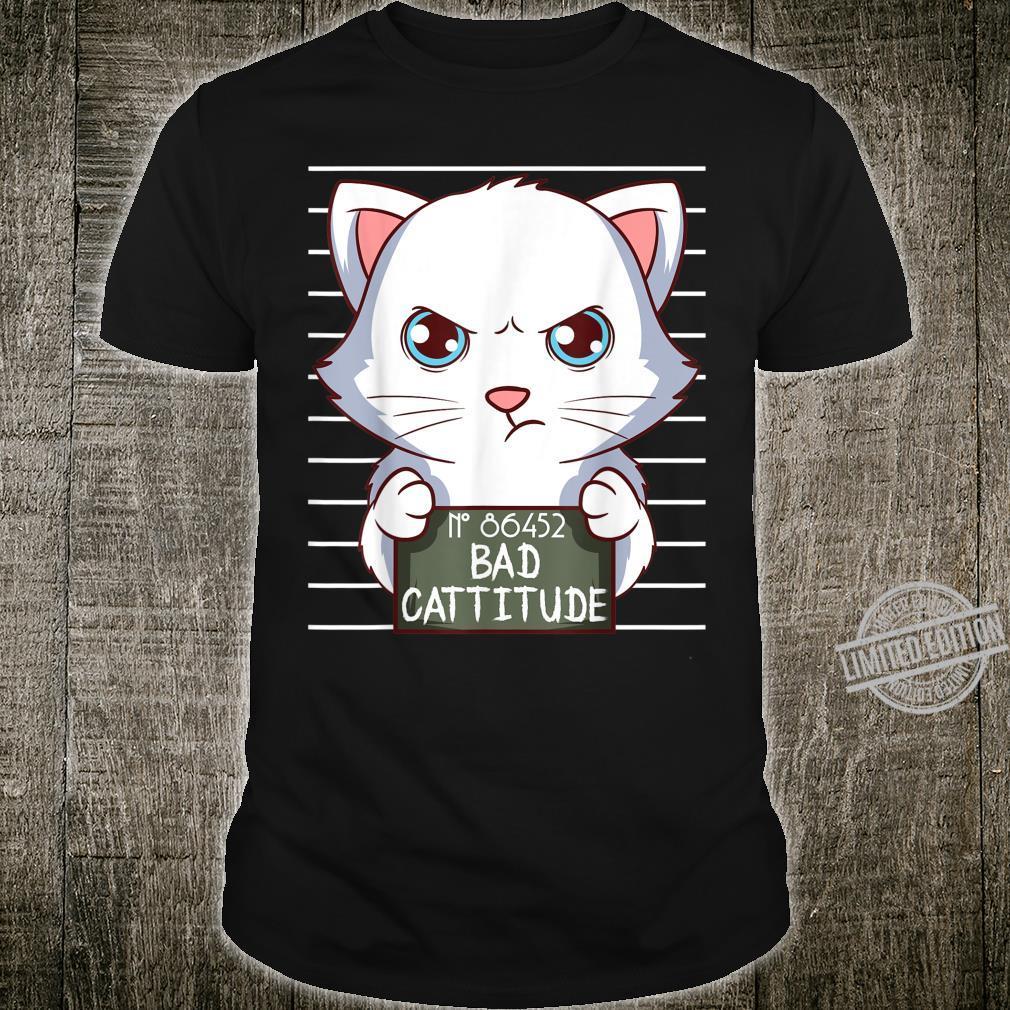 Bad Cattitude Lustige Katzenliebhaber Geschenk Kätzchen Shirt