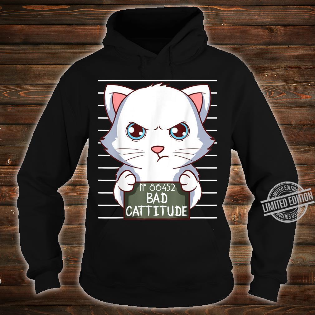 Bad Cattitude Lustige Katzenliebhaber Geschenk Kätzchen Shirt hoodie