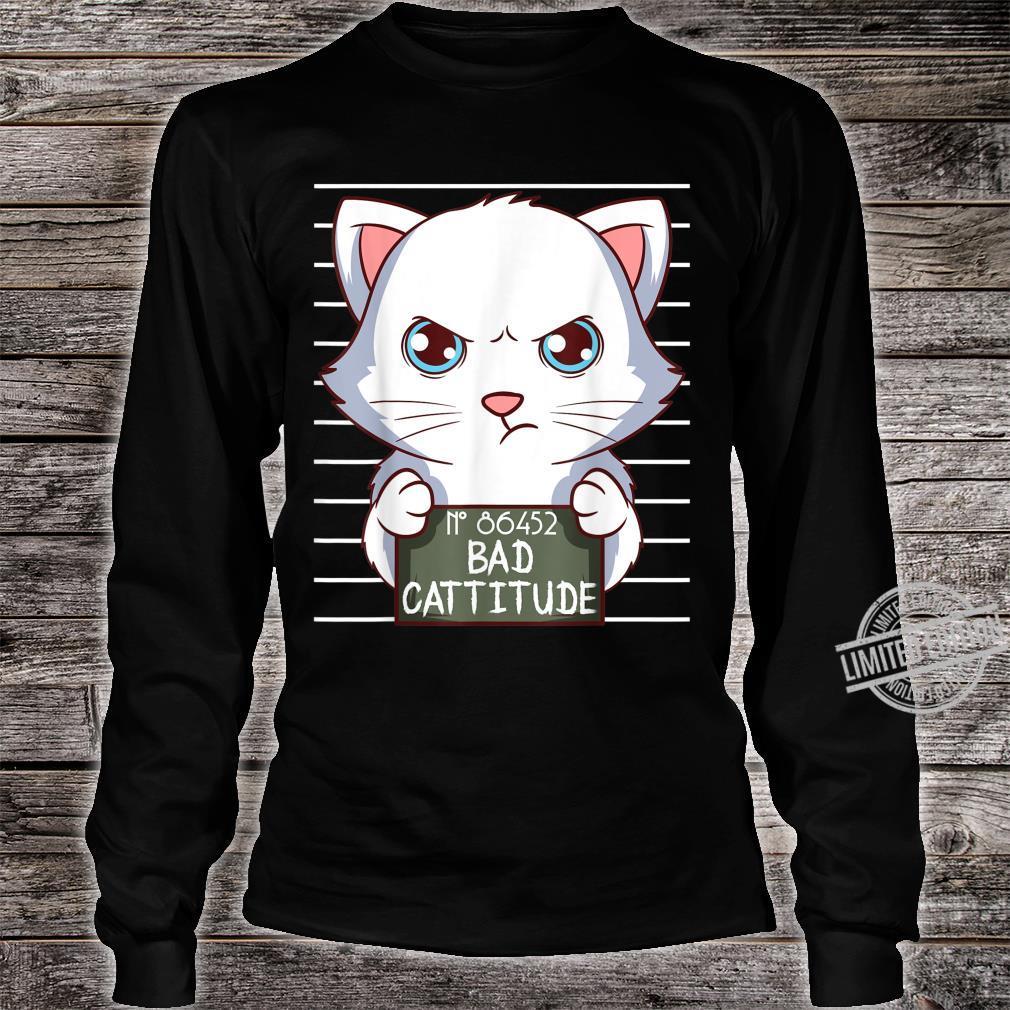 Bad Cattitude Lustige Katzenliebhaber Geschenk Kätzchen Shirt long sleeved