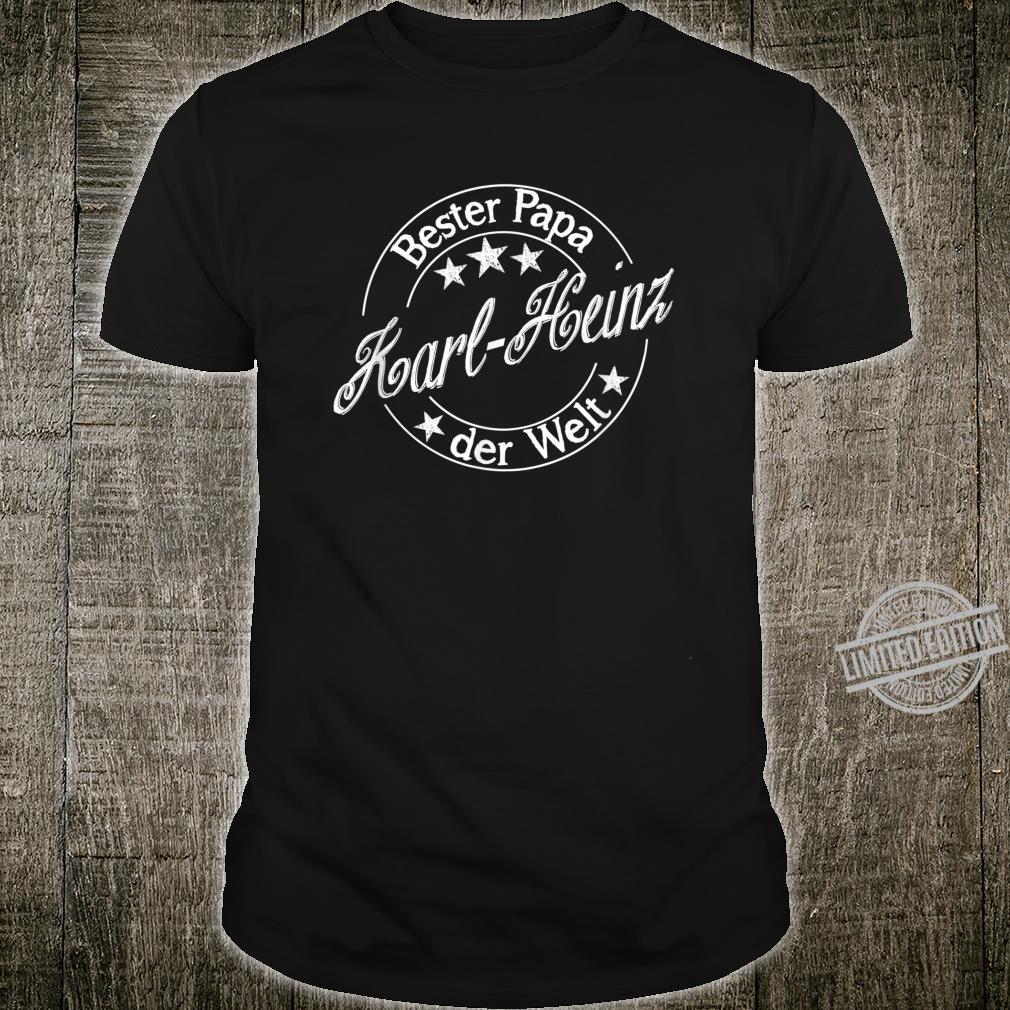 Bester Papa der Welt KarlHeinz Shirt