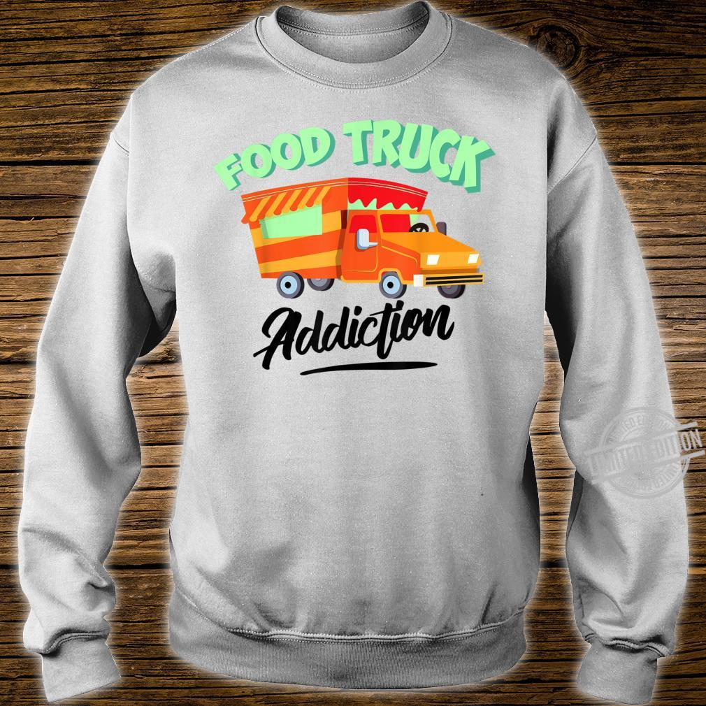 Cool Food Truck Addiction Restaurant Wheels Fan Shirt sweater