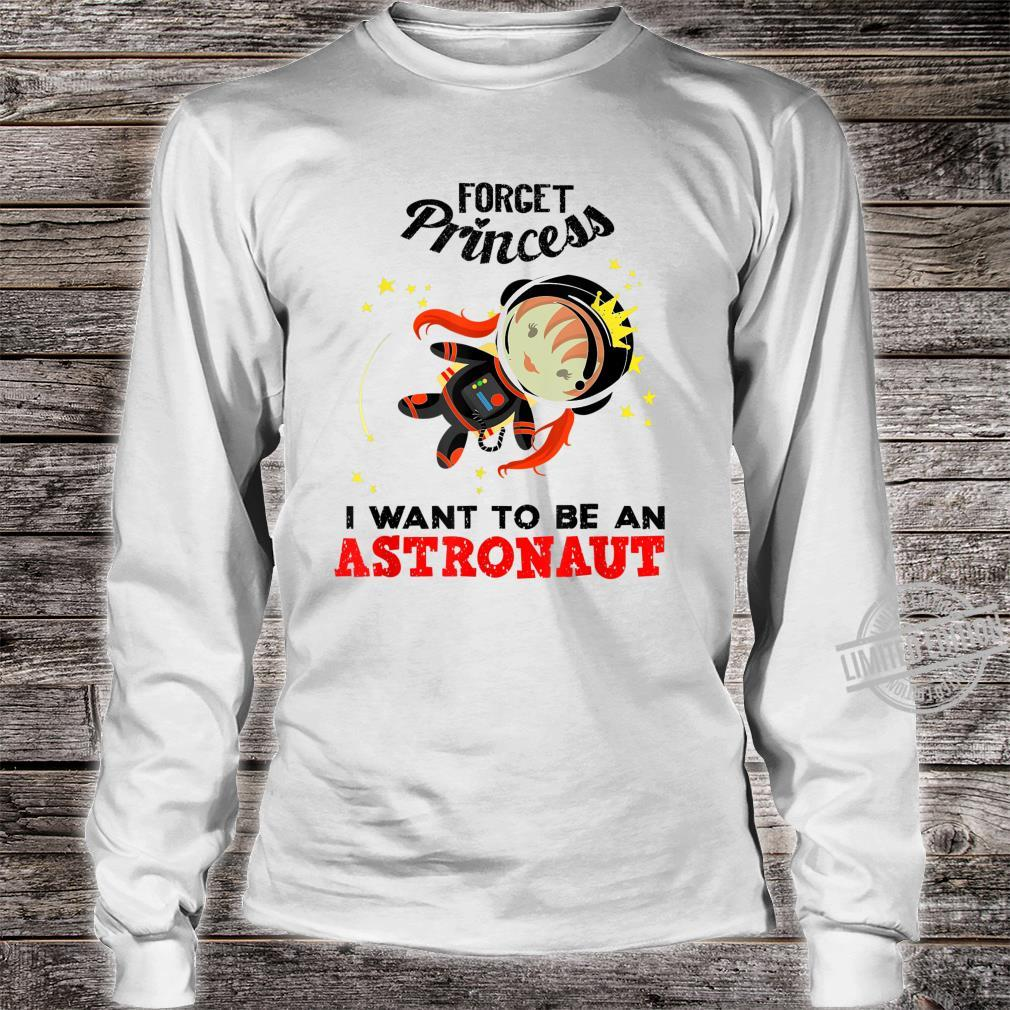 Cool Forget Princess Astronaut Spacewoman Fan Shirt long sleeved