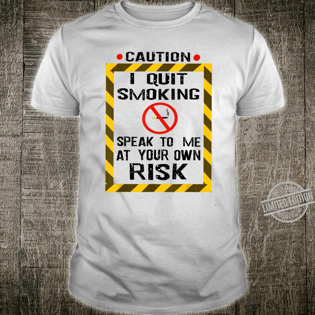 Cool Quit Smoking Speak At Your Own Risk Quitter Shirt