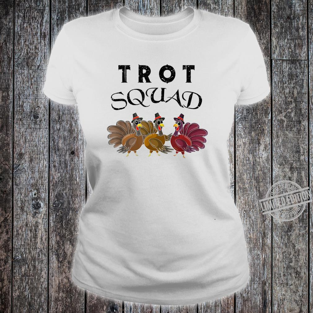 Cool Trot Squad Trotting Turkey Thanksgiving Shirt ladies tee