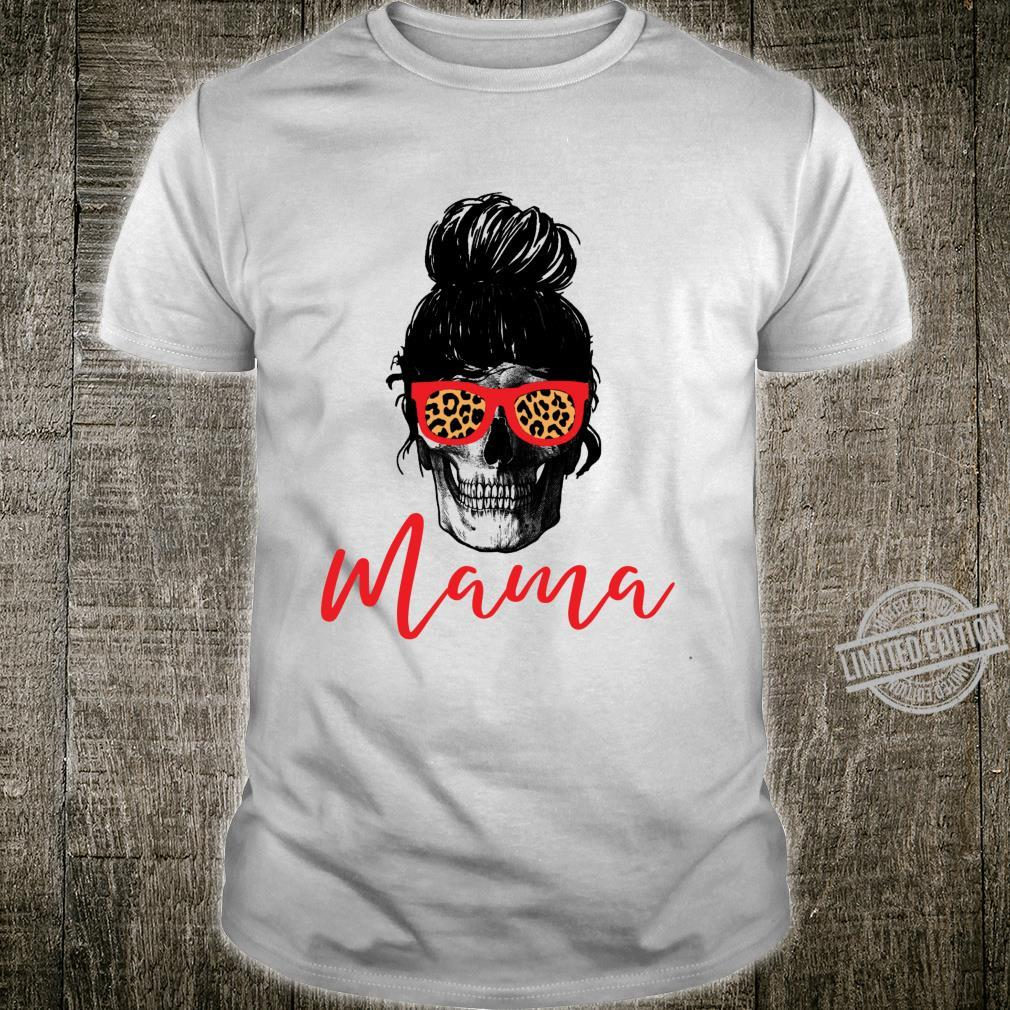 Cute mom mother skull messy bun sunglasses mama Shirt