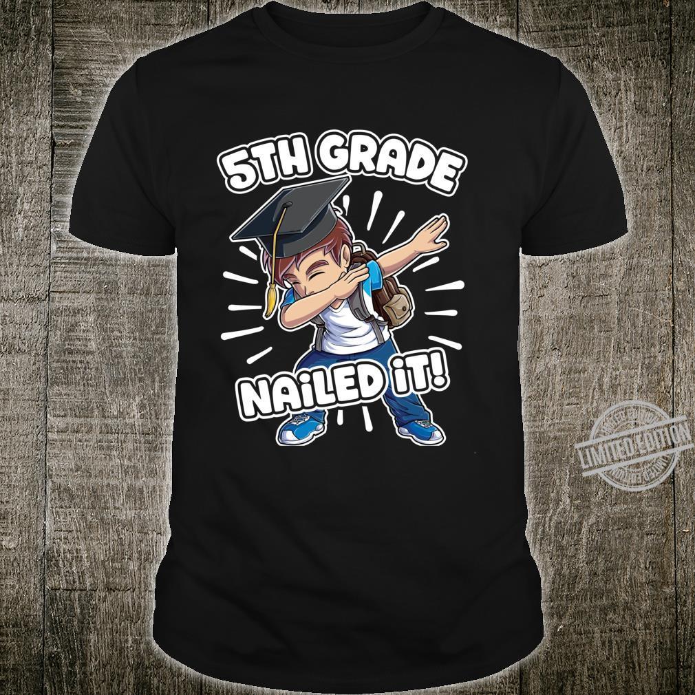 Dabbing Graduation Boy 5th Grade Class Of 2020 Nailed It Shirt