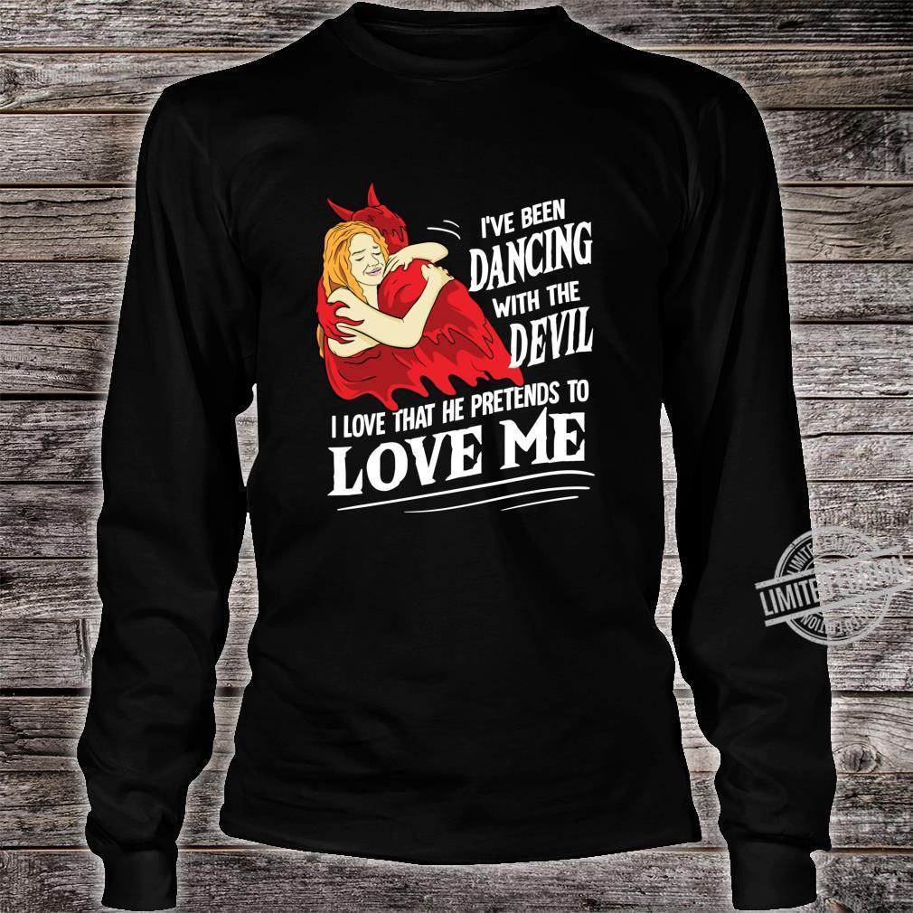 Devil Worship Satanic Hail Satan Love Me Occult Shirt long sleeved