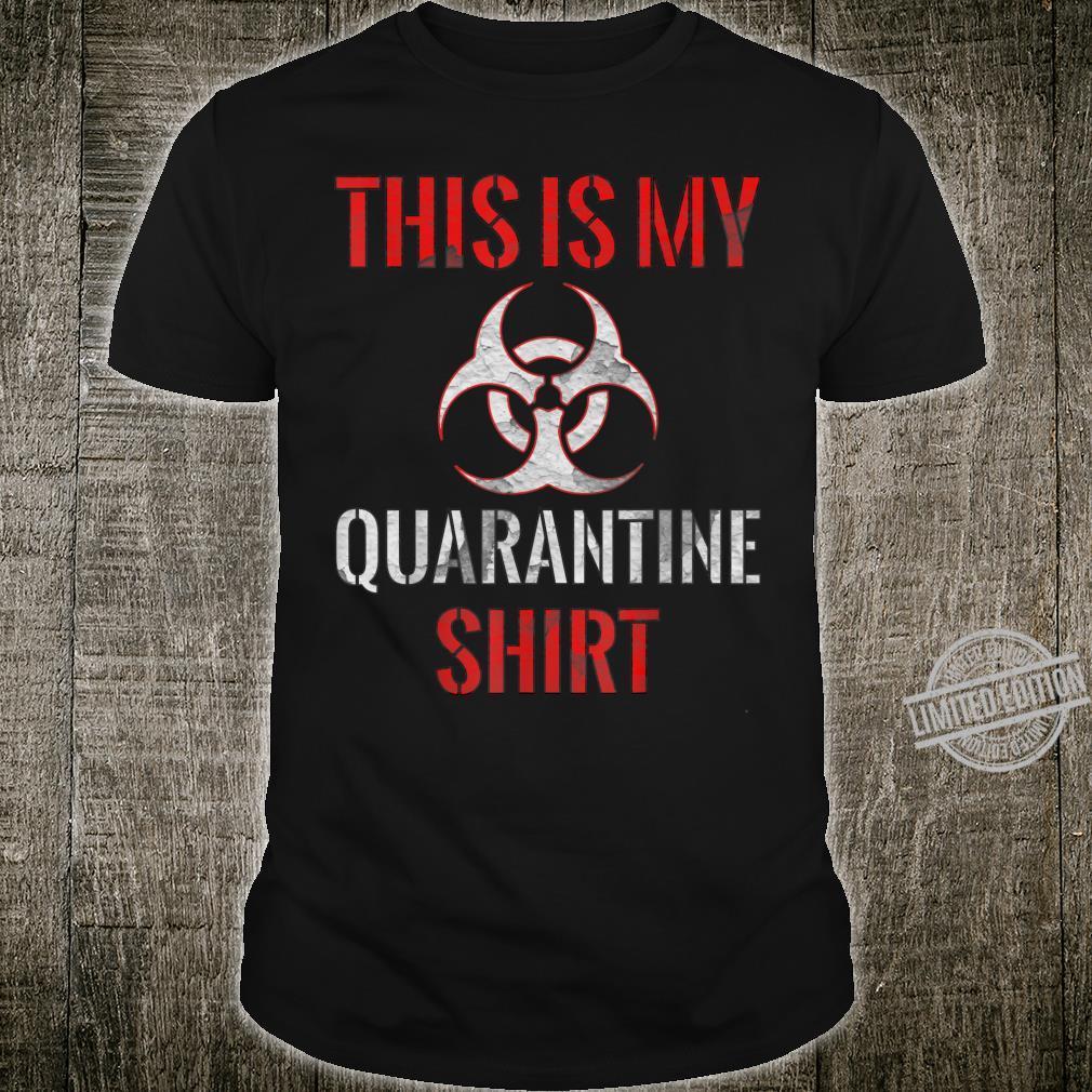 Dies ist mein QuarantäneShirt Vintage Community Awareness Shirt