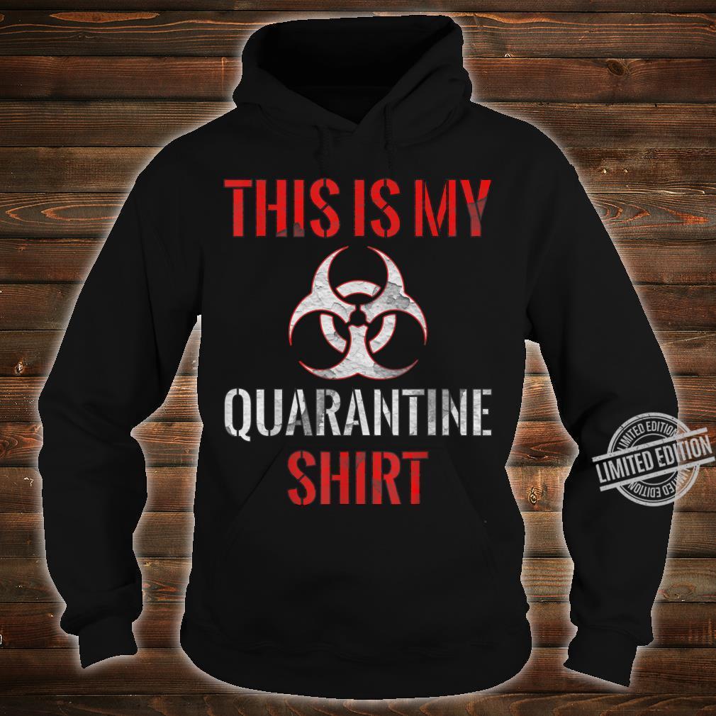 Dies ist mein QuarantäneShirt Vintage Community Awareness Shirt hoodie