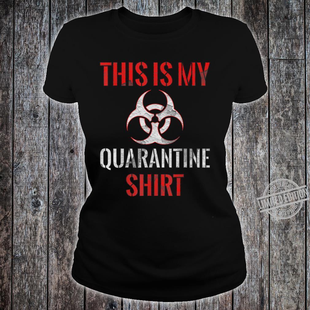 Dies ist mein QuarantäneShirt Vintage Community Awareness Shirt ladies tee