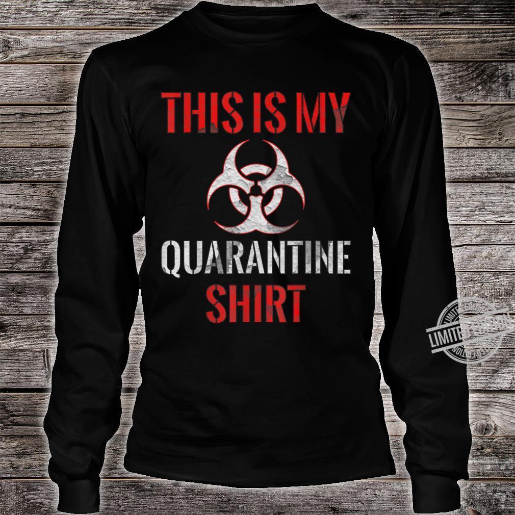 Dies ist mein QuarantäneShirt Vintage Community Awareness Shirt long sleeved