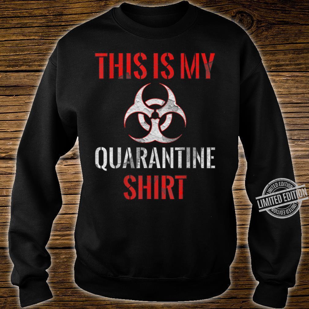 Dies ist mein QuarantäneShirt Vintage Community Awareness Shirt sweater