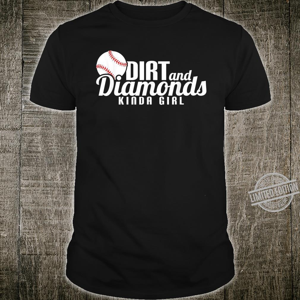 Dirt and Diamonds Kinda Girl Shirt