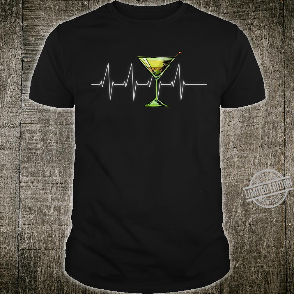 Dirty Martini Heartbeat Cocktail Glass Happy Hour Shirt