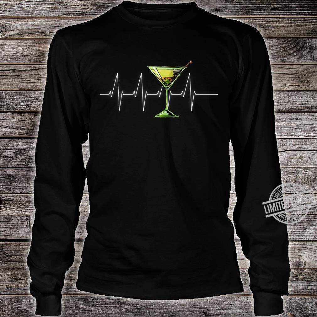 Dirty Martini Heartbeat Cocktail Glass Happy Hour Shirt long sleeved