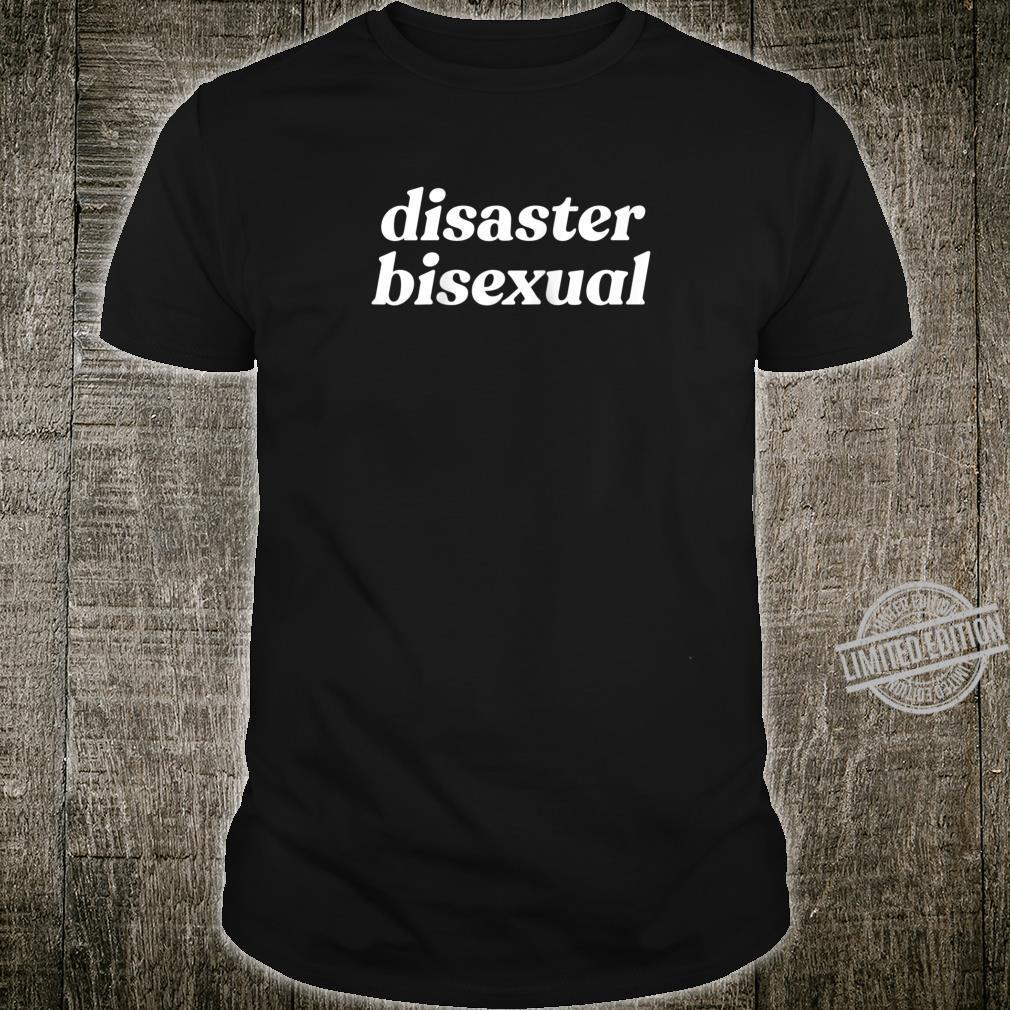 Disaster Bisexual LGBTQIA Bi Pride Meme Shirt