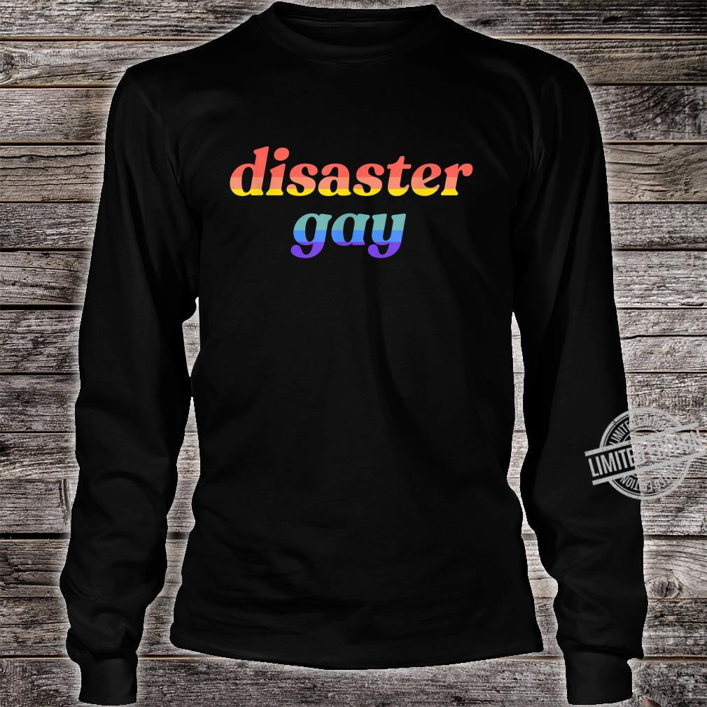 Disaster Gay LGBTQ Lesbian Pride Flag Meme Shirt long sleeved