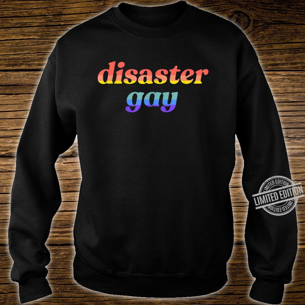 Disaster Gay LGBTQ Lesbian Pride Flag Meme Shirt sweater