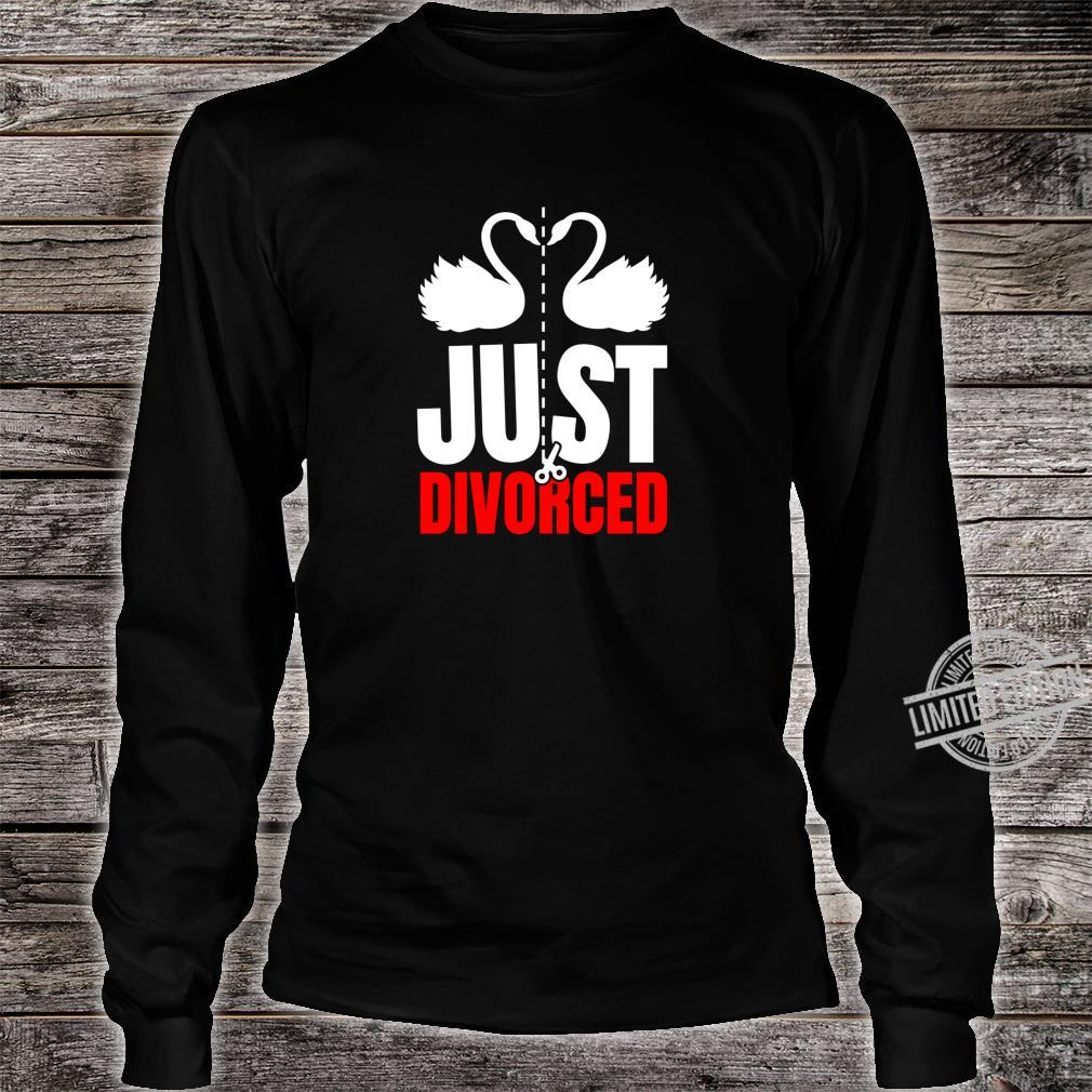 Divorce Break Up Outfit Just Divorced Cute Swans Shirt long sleeved