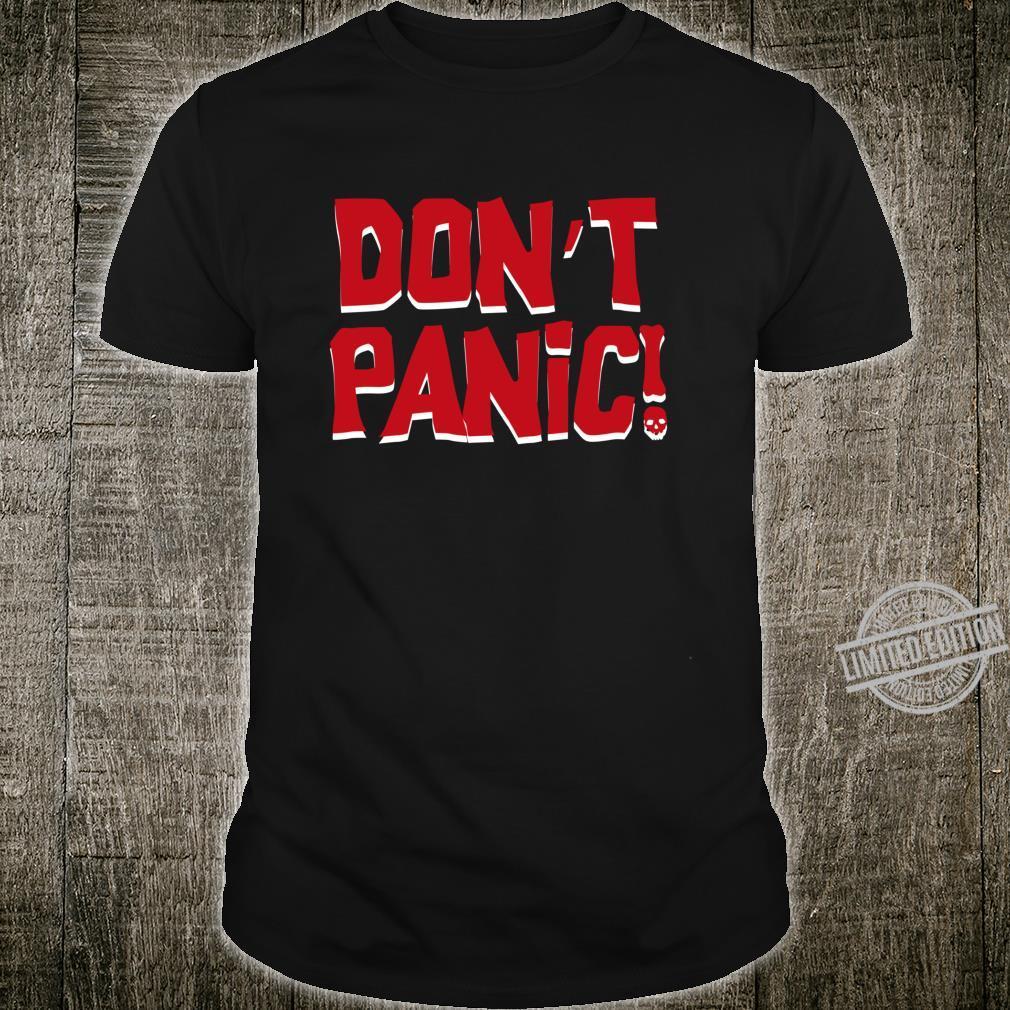 Don't Panic Langarmshirt Shirt