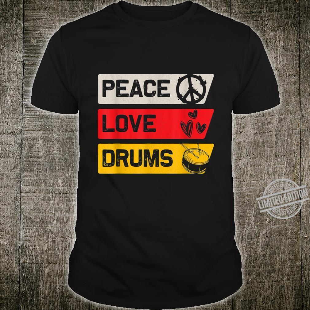 Drummer Peace Love Drums Shirt