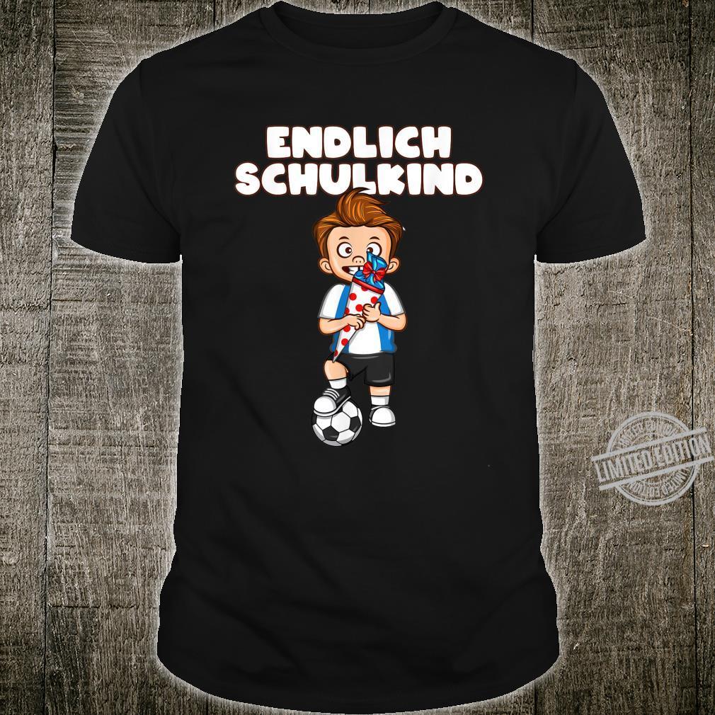 Endlich Schulkind Shirt