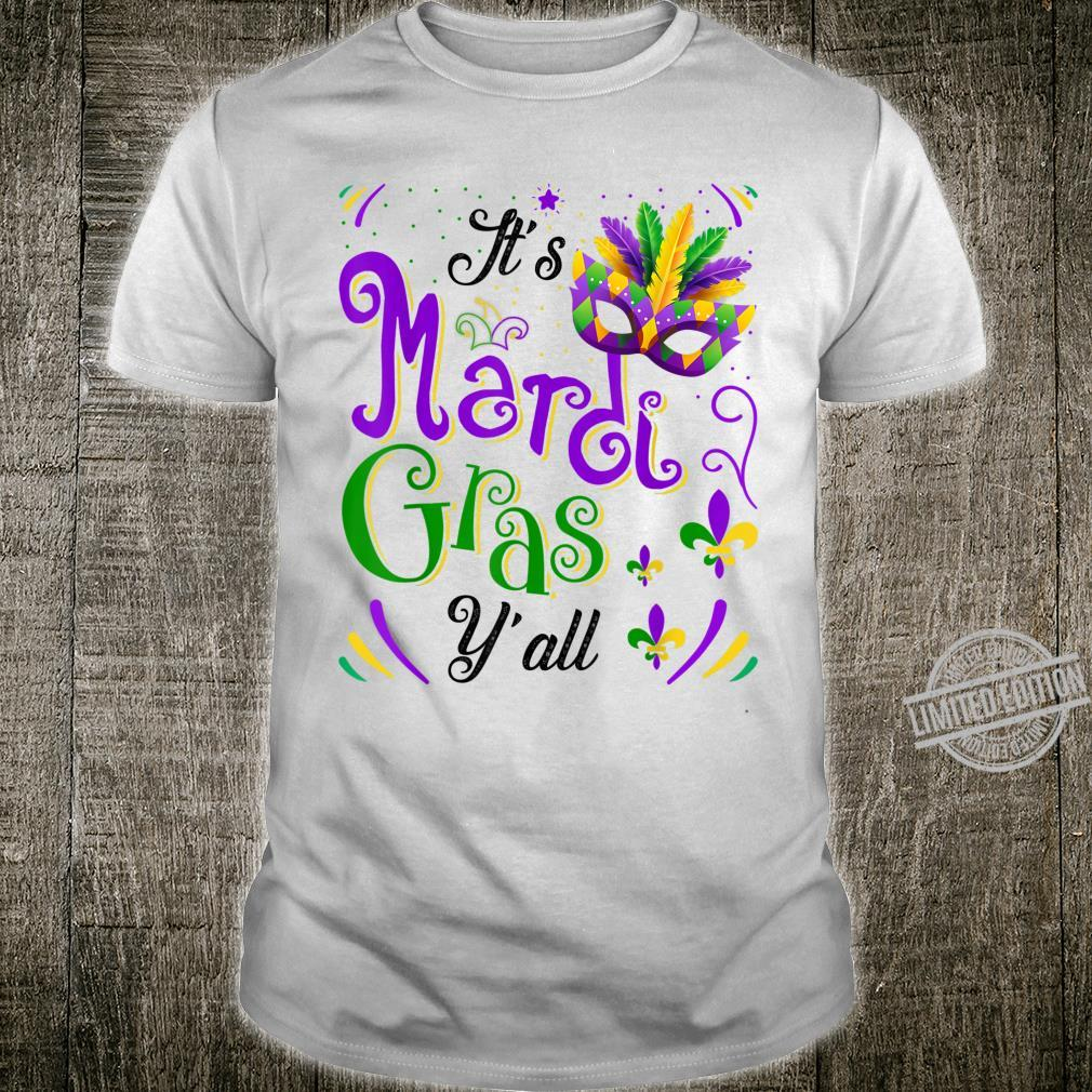 Feathered Mask It's Mardi Gras Y'all New Orleans Costume Shirt