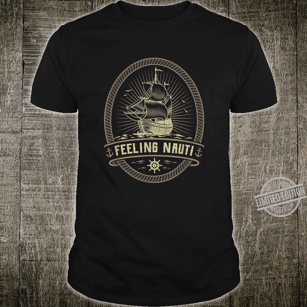 Feeling Nauti Nautical Anchor Pirate Sailing Sailor Shirt