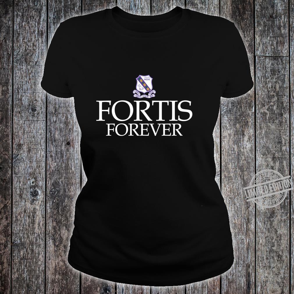 Fortis für immer Kingston College Fan Geschenk Shirt ladies tee