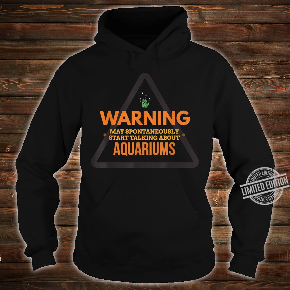 Funny Aquarium Aquarium for Aquaristics Shirt hoodie