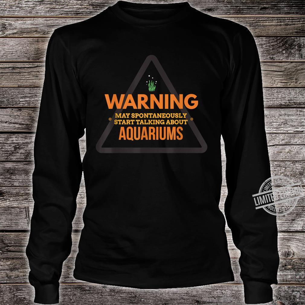 Funny Aquarium Aquarium for Aquaristics Shirt long sleeved