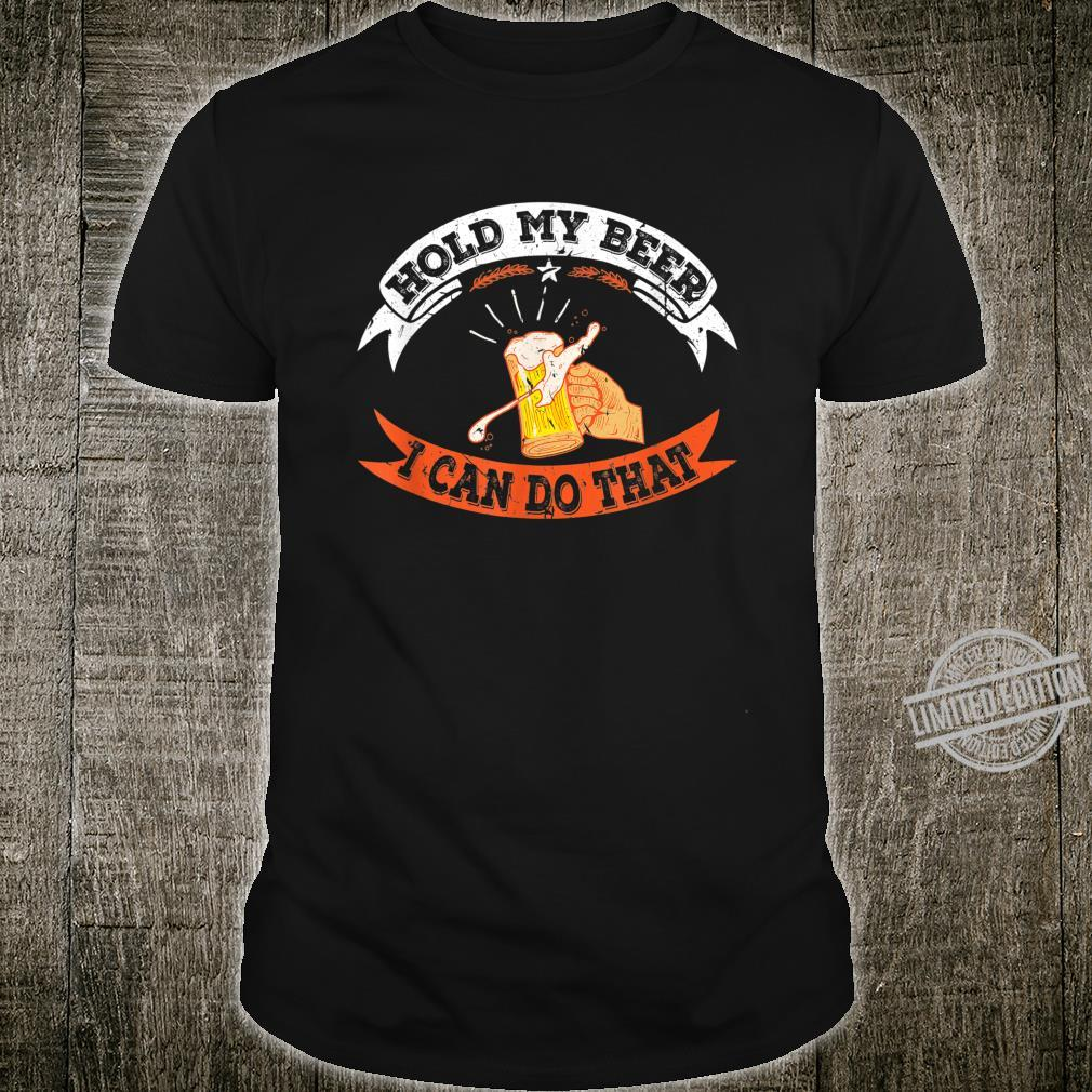 Funny Beer Quote Saying Party Event Idea Alcohol Shirt
