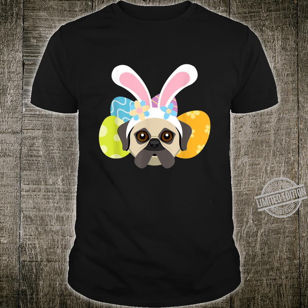 Funny Bunny Pug Dog Loves Eggs Happy Easter Day Shirt