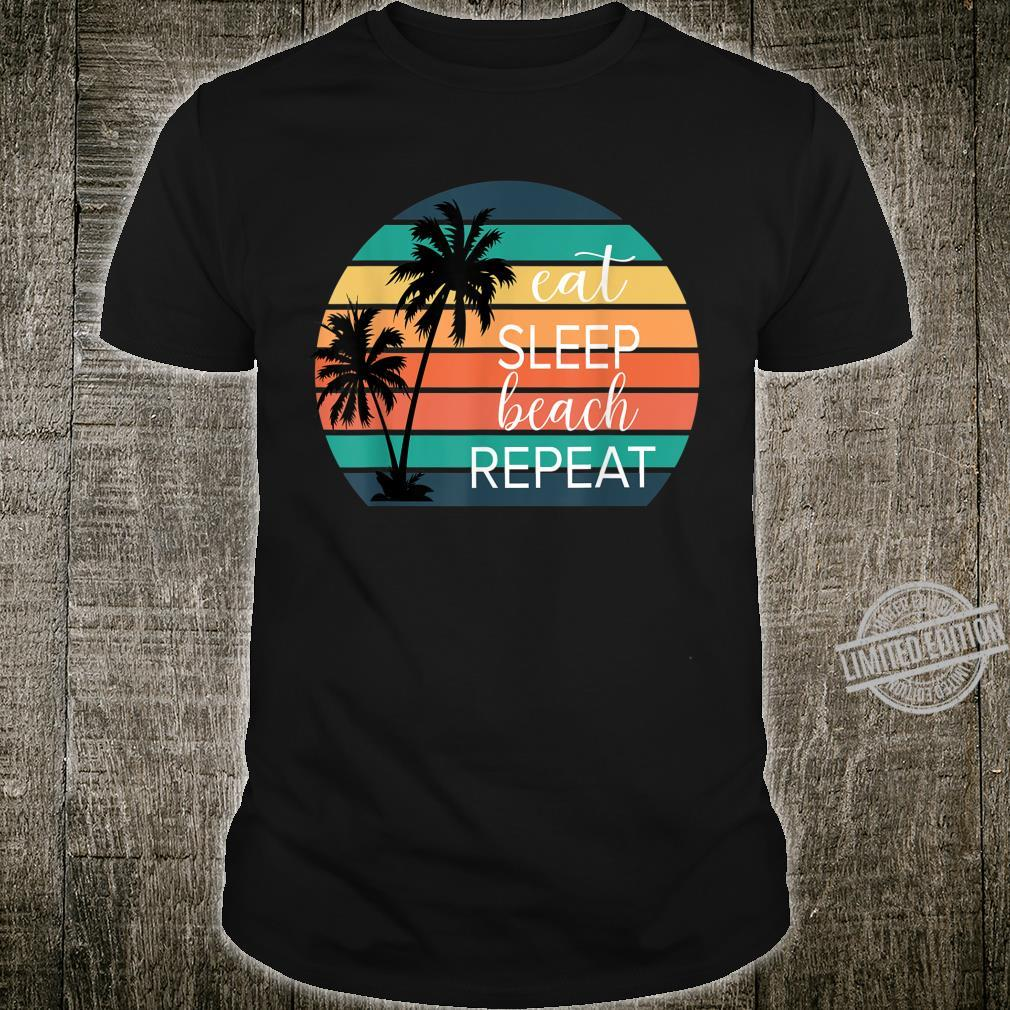 Funny Vintage Retro Eat Sleep Beach Repeat Summer Vacation Shirt