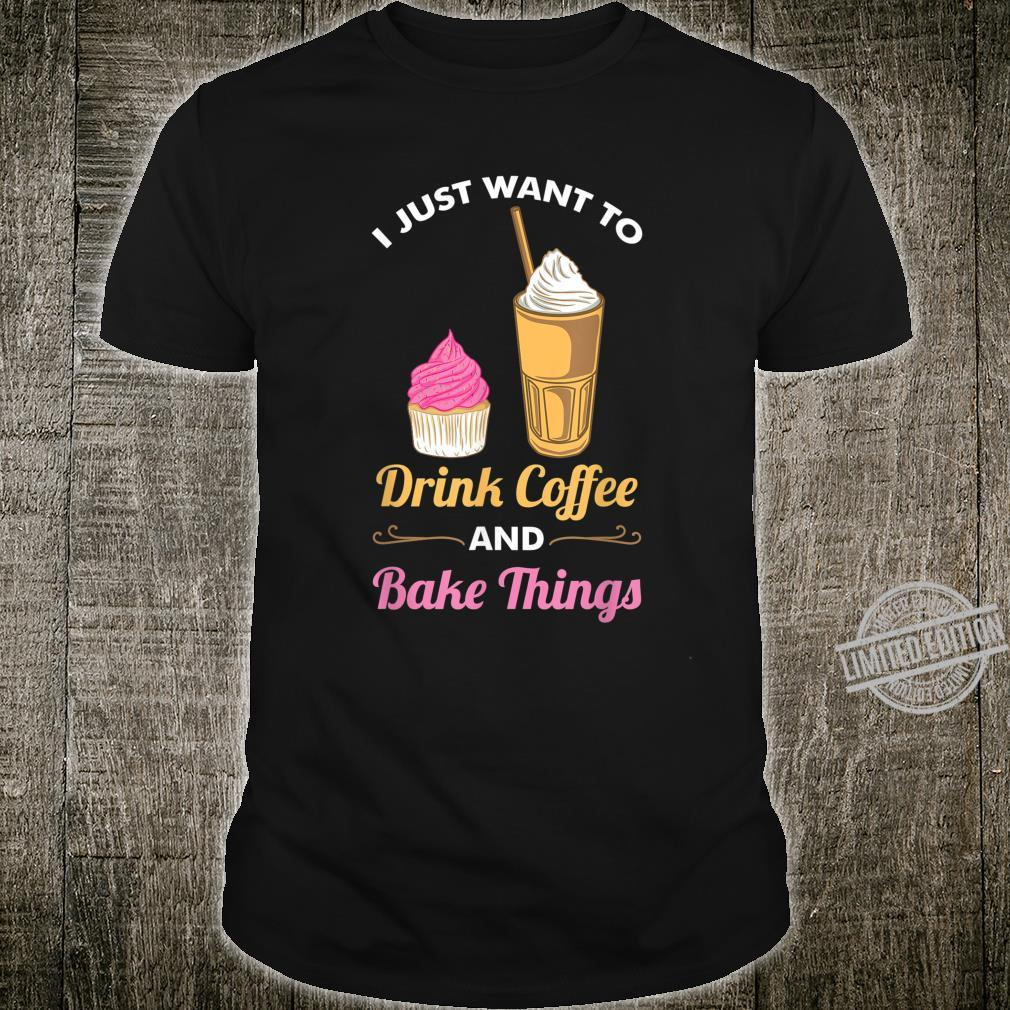 Funny baking and coffee saying Shirt