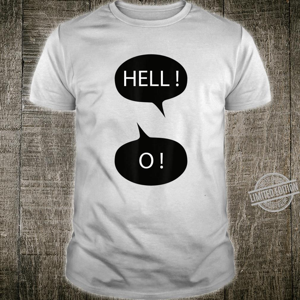 Funny hello Shirt