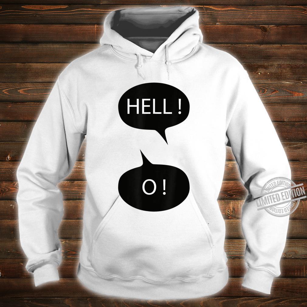 Funny hello Shirt hoodie