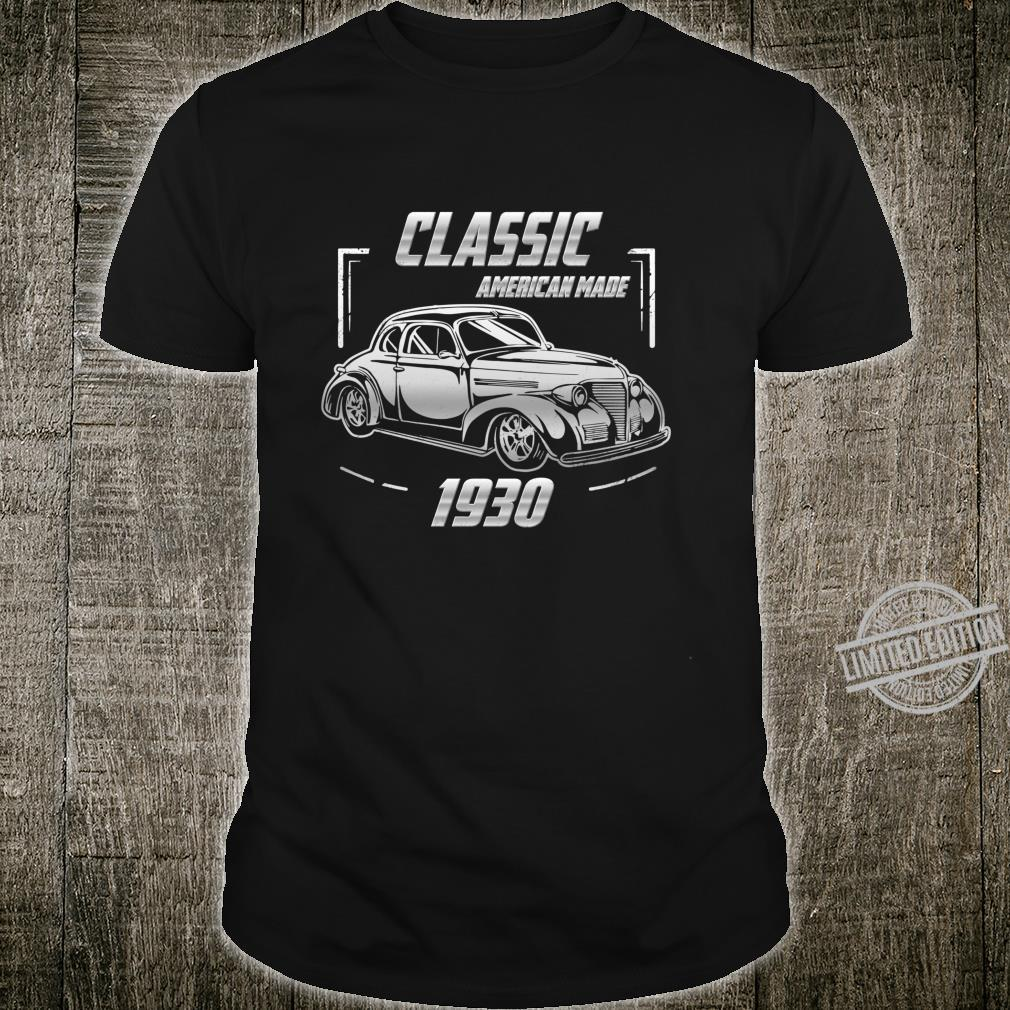 Gift For 90Year Old Vintage Classic Car 1930 90th Birthday Shirt