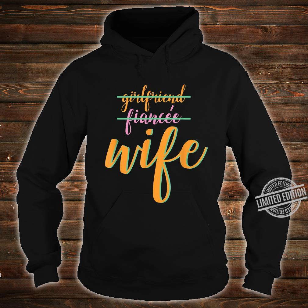 Girlfriend Fiance Wife Engagement Party Shirt hoodie